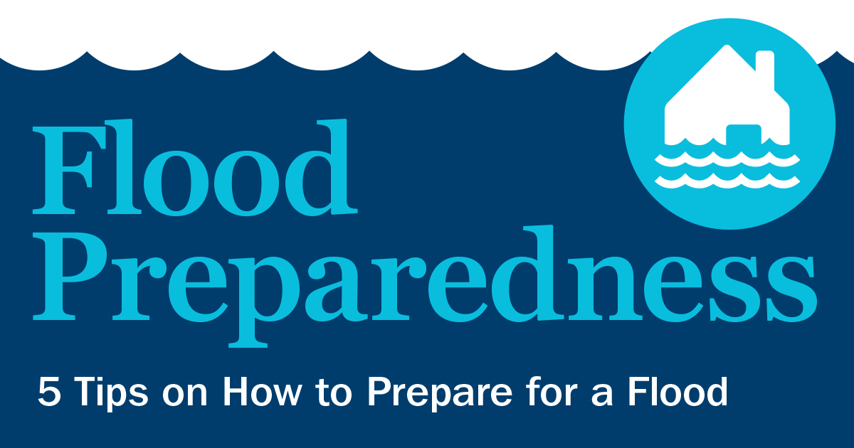 5 Tips on how to prepare for a Flood
